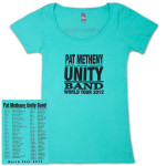 Pat Metheny-Women's Unity Band World Tour 2012 Teal T-Shirt