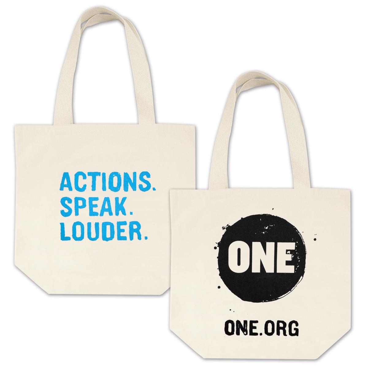ONE Actions. Speak. Louder. Tote Bag