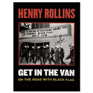 Henry Rollins - Get In The Van Poster (Signed)