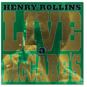 Henry Rollins - Live @ McCabe's