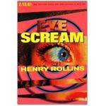 Henry Rollins - Eye Scream