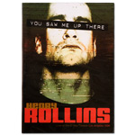 Henry Rollins - You Saw Me Up There