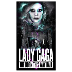 Lady Gaga Born This Way Ball Poster