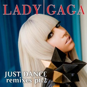 Lady gaga just dance single itunes plus or high quality