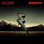 The Killers - Runaways - MP3 Download