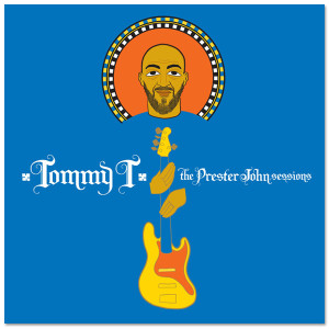 Tommy T - The Prester John Sessions CD