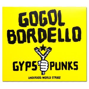 Gypsy Punks: Underdog World Strike CD