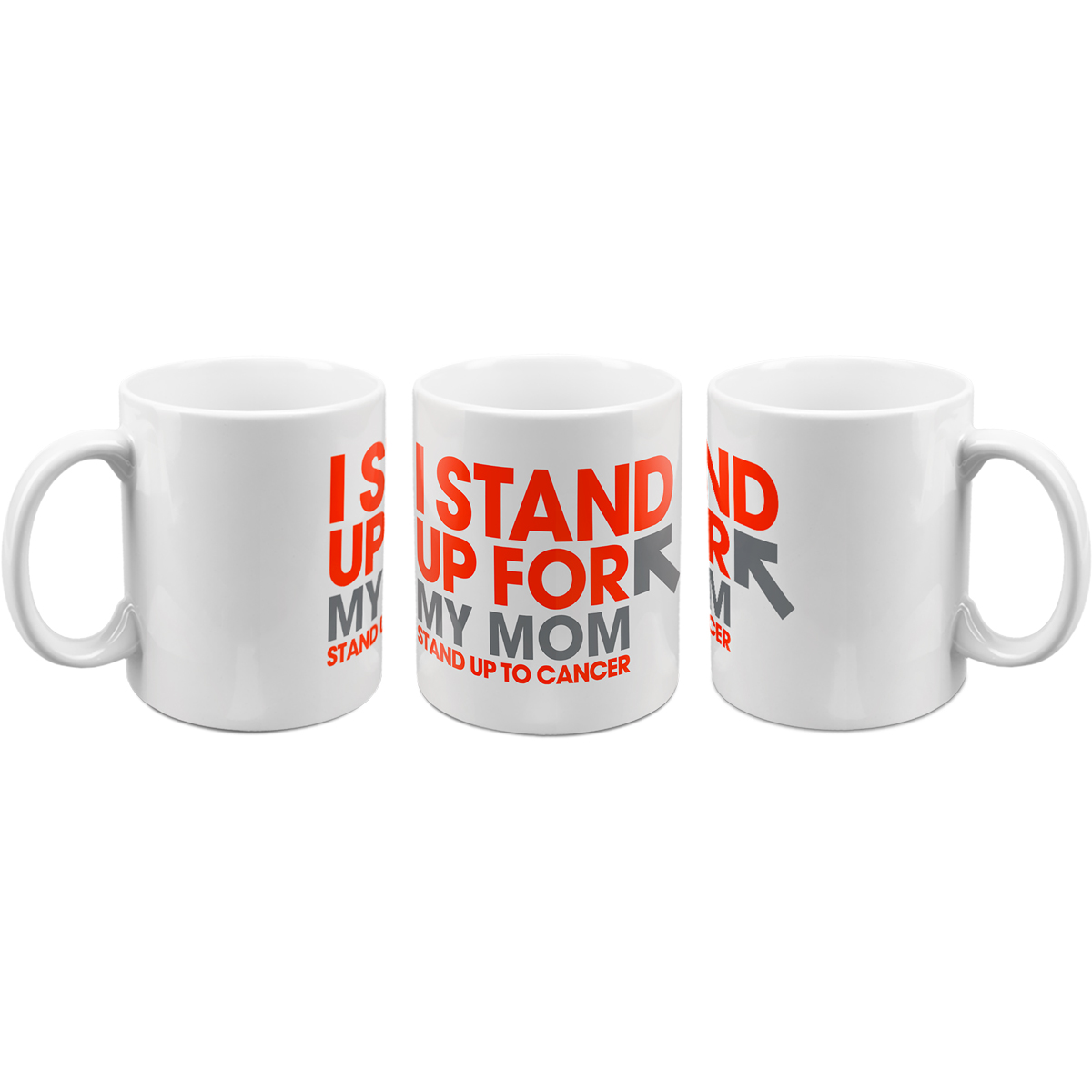 SU2C I Stand Up For My Mom Mug
