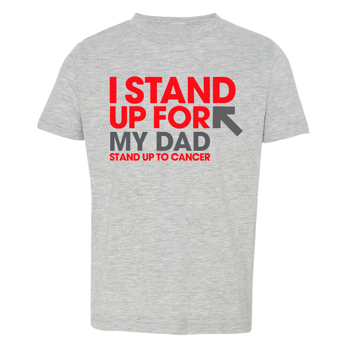 SU2C I Stand Up For My Dad Toddler T-Shirt