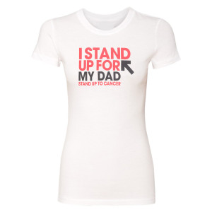 SU2C I Stand Up for My Dad Women's Shirt