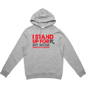 SU2C I Stand Up For My Mom Pullover Hoodie