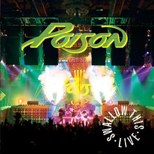 Poison - Swallow This Live - MP3 Download