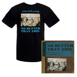 Save! John Mellencamp New Album 'No Better Than This' and Men's Album Cover Tee Bundle