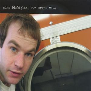 Mike Birbiglia: Two Drink Mike CD