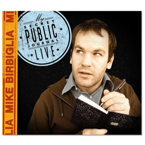 Mike Birbiglia: My Secret Public Journal Live CD