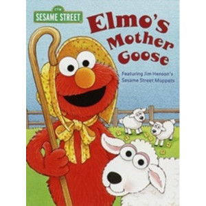 Elmo's Mother Goose Book