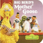 Big Birds Mother Goose Book