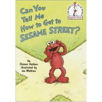 Can You Tell Me How To Get To Sesame Street? Book
