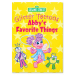 Abby's Favorite Things Glitter Tattoos Book