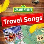 Sesame Street Travel Songs MP3 Digital Download