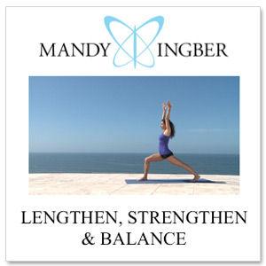 PACKAGE #1: LENGTHEN, STRENGTHEN & BALANCE