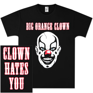 Clown Hates You T-Shirt