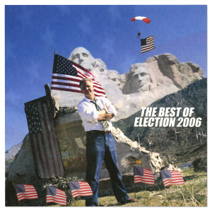 Glenn Beck Best Of Election 2006 - Volume 1
