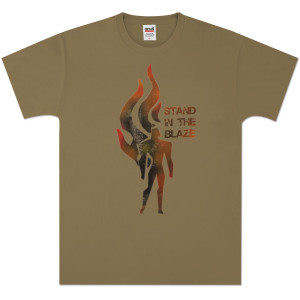 Stand in the Blaze T-Shirt