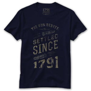 1791 Gun Debate Settled Since 1791 T-Shirt