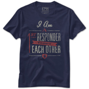 1791 I Am A First Responder T-Shirt