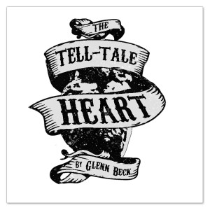 Glenn Beck-Tell Tale Heart