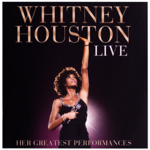 """Whitney Houston Live"" - Her greatest Performances CD"