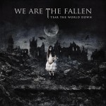 We Are The Fallen - Tear The World Down - MP3 Download