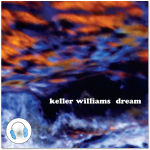 Keller Williams Dream CD
