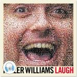 Keller Williams Laugh CD