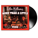 Keller Williams Funk LP
