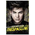 Adam Lambert Trespassing Poster
