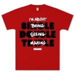 Drake Single, Double, Triple, T-Shirt