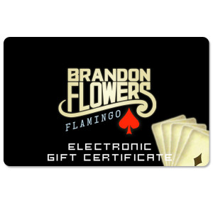 Brandon Flowers Electronic Gift Certificate