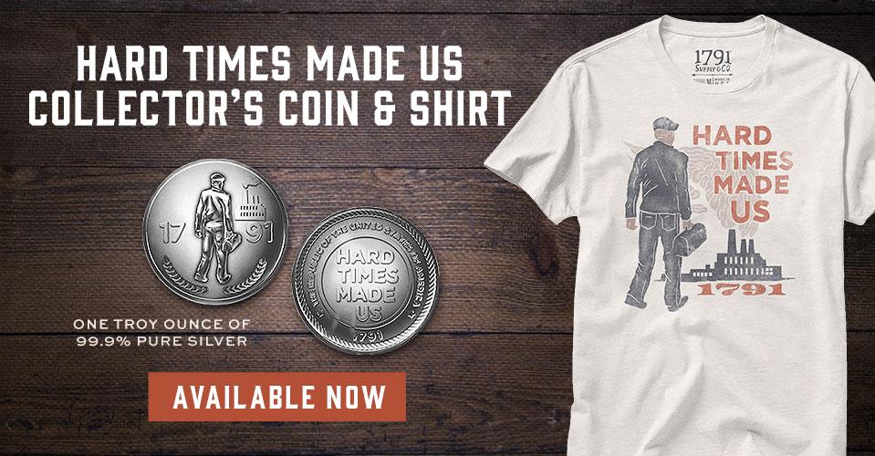 1791 Hard Times Made Us Coin T-Shirt