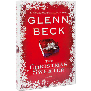 Glenn Beck's The Christmas Sweater Hardcover