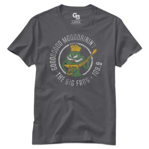 The Big Frog Goood Moorinin Shirt