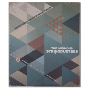 The Stringdusters - NYE 2013 Tour Poster