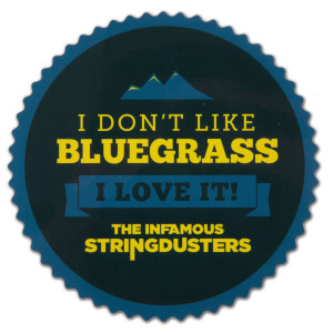 "The Stringdusters - Blue ""I Don't Like Bluegrass"" Sticker"