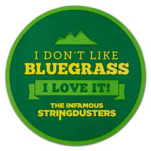 "The Stringdusters - Green ""I Don't Like Bluegrass"" Sticker"