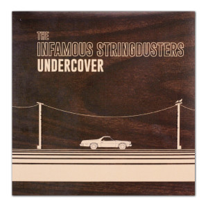 The Stringdusters - Undercover EP