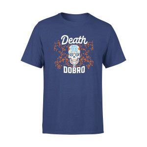 Death by Dobro T-Shirt