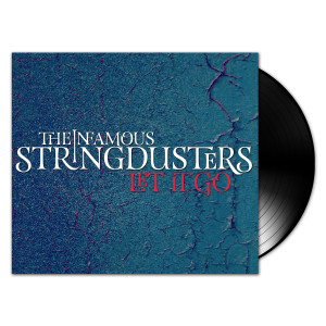 The Stringdusters - Let It Go Vinyl