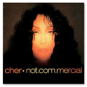 Cher - Not.com.mercial CD