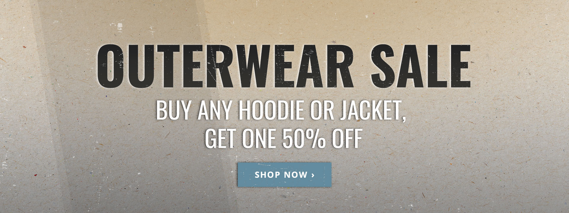 Buy One Outerwear Item, Get One 50% Off